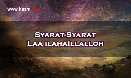 Syarat-Syarat Laa ilahaIllalloh